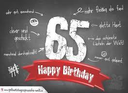 65 Geburtstag Lustige Sprüche 13 Happy Birthday World Lustige