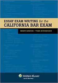Bar Exam Essays Essay Exam Writing For The California Bar Exam Bar Review
