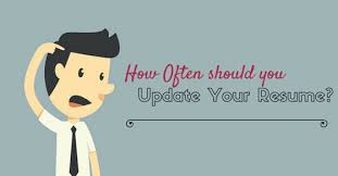 how often update resume Update Your ...