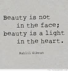 Inner Beauty Quotes Shakespeare Best Of Lebanonese Poet Kahlil Gibran 24 24 He Wrote The Prophet In