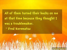 Fred Korematsu Quotes Magnificent Fred Korematsu Quotes