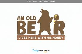 Svg logo maker is highly optimized , seo friendly vector based logo which speeds up website than regular sample logo created by svglogomaker. An Old Bear Lives Here With His Honey Svg Printable