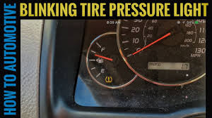 2009 Toyota Camry Tire Pressure Light How To Diagnose A Blinking Tire Pressure Light On A Toyota And Lexus