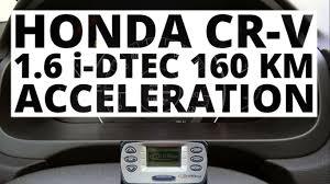 Honda CR-V 1.6 i-DTEC 160 hp (AT) - acceleration 0-100 km/h - YouTube
