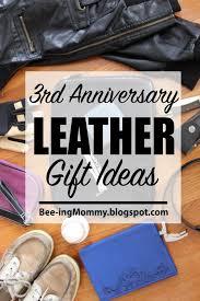 third wedding anniversary gift ideas leather wedding anniversary gift ideas 3rd anniversary gift ideas