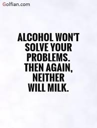 Alcoholic Quotes Gorgeous 48 Best Alcohol Quotes Images Great Anti Drinking Sayings