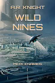 Wild Nines (Mercenaries Book 1) eBook: A.R. Knight ... - Amazon.com