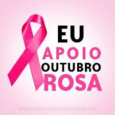 Resultado de imagem para mensagem outubro rosa cancer de mama