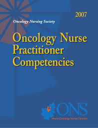 Oncology Nurse Practitioner Oncology Nurse Practitioner Competencies