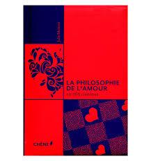 La Philosophie De Lamour En 365 Citations