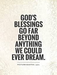 Blessing Quotes Magnificent Blessings Quotes Blessings Sayings Blessings Picture Quotes