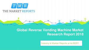 Vending Machine Revenue Awesome Global Reverse Vending Machine Industry Sales Revenue Gross Margin