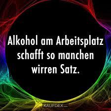 Alkohol Am Arbeitsplatz Schafft So Manchen Wirren Satz Kaufdex