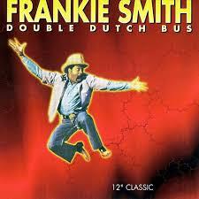Double Dutch Bus by Frankie Smith : Napster