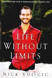 ponderings by andrea life out limits inspiration for a life out limits inspiration for a ridiculously good life by nick vujicic book review