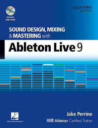 Sound Design Mixing And Mastering With Ableton Live Hal Leonard Sound Design Mixing And Mastering With Ableton