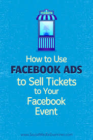 discover how to promote and drive ticket s to your facebook event using facebook ads and