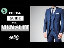 Suit Fitting Guide For Men Mens Fashion Tips In Tamil
