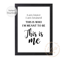This is Me Printable Print This is Me Lyrics Quote Print - Printable Wall  Art