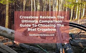 Barnett Crossbow Comparison Chart Crossbow Reviews The Ultimate Comparison Guide To Choosing