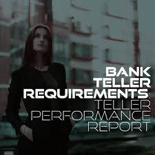 bank teller requirements archives bank teller requirements