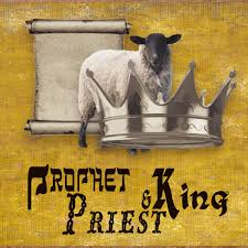 Image result for priest king prophet