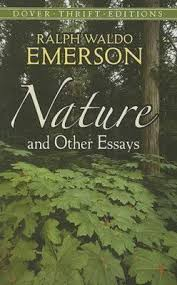 nature and other essays ralph waldo emerson  nature and other essays