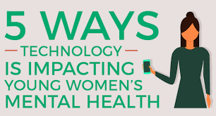 5 Ways Technology Impacts Young Womens Mental Health Nwpc