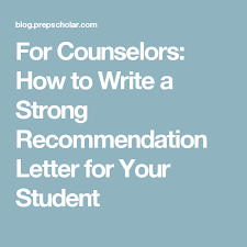 College Recommendation Letter For Student For Counselors How To Write A Strong Recommendation Letter For Your