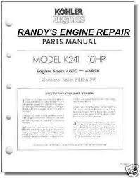 parts for kohler page 27 randy s engine repair tp 404 c parts manual k241 kohler engine 4600 46858