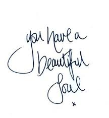 Beautiful Soul Quotes Unique Beautiful Soul Quotes Simple Beautiful You Have A Beautiful Soul