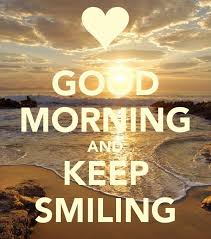 Good Morning Summer Quotes Best of Keep Smiling Good Morning Binsbox