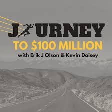 Journey to $100 Million