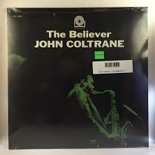 John Coltrane - The Believer LP NEW - Hi-Voltage Records