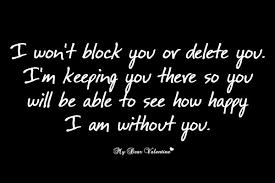 Sad Love Quotes Amazing I won't block you Sad Love Picture Quotes