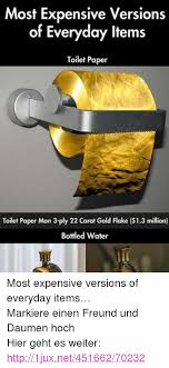 gold flake toilet paper. plies, http, and water: most expensive versions of everyday items toilet paper gold flake