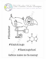 The Rabbit Hole Designs Caffeinated Flamingo By The Rabbit Hole Designs