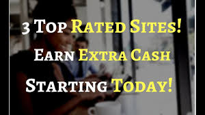 Top Rated Job Sites 3 Top Money Making Sites Start Earning Today No Experience Needed