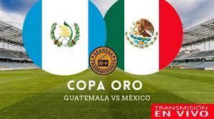 Guatemala vs México en vivo - Copa Oro ...