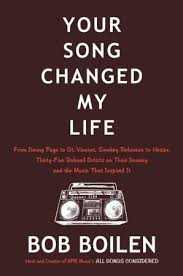 your song changed my life bob boilen hardcover cover image your song changed my life