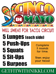 Cinco de Mayo: Will Sweat For Tacos ...