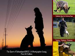 the sport of schutzhund a photographic essay fine art edition