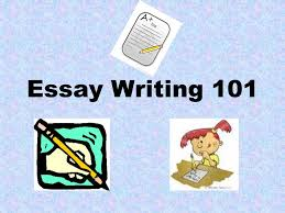 essay writing what are you writing about specific topic  1 essay writing 101