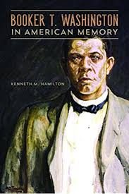 <b>Booker T</b>. Washington in American Memory (New Black Studies ...