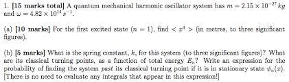 1 15 Marks Total A Quantum Mechanical Harmonic