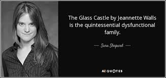The Glass Castle Quotes Unique Sara Shepard Quote The Glass Castle By Jeannette Walls Is The