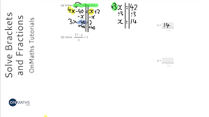 solving linear equations brackets and fractions grade 4 onmaths gcse maths revision