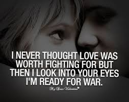Love Fight Quotes Delectable Fight For Your Love Quotes Mesmerizing Best 48 Fight For Love Quotes