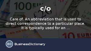 What Does C/o Mean? Definition And Meaning - Businessdictionary.com