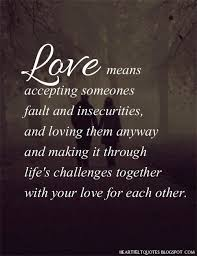 Quotes About Loving Life Gorgeous Love Quotes For Him For Her Heartfelt Quotes Love Means
